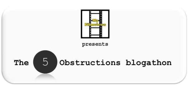 The5ObstructionsBlogathon1