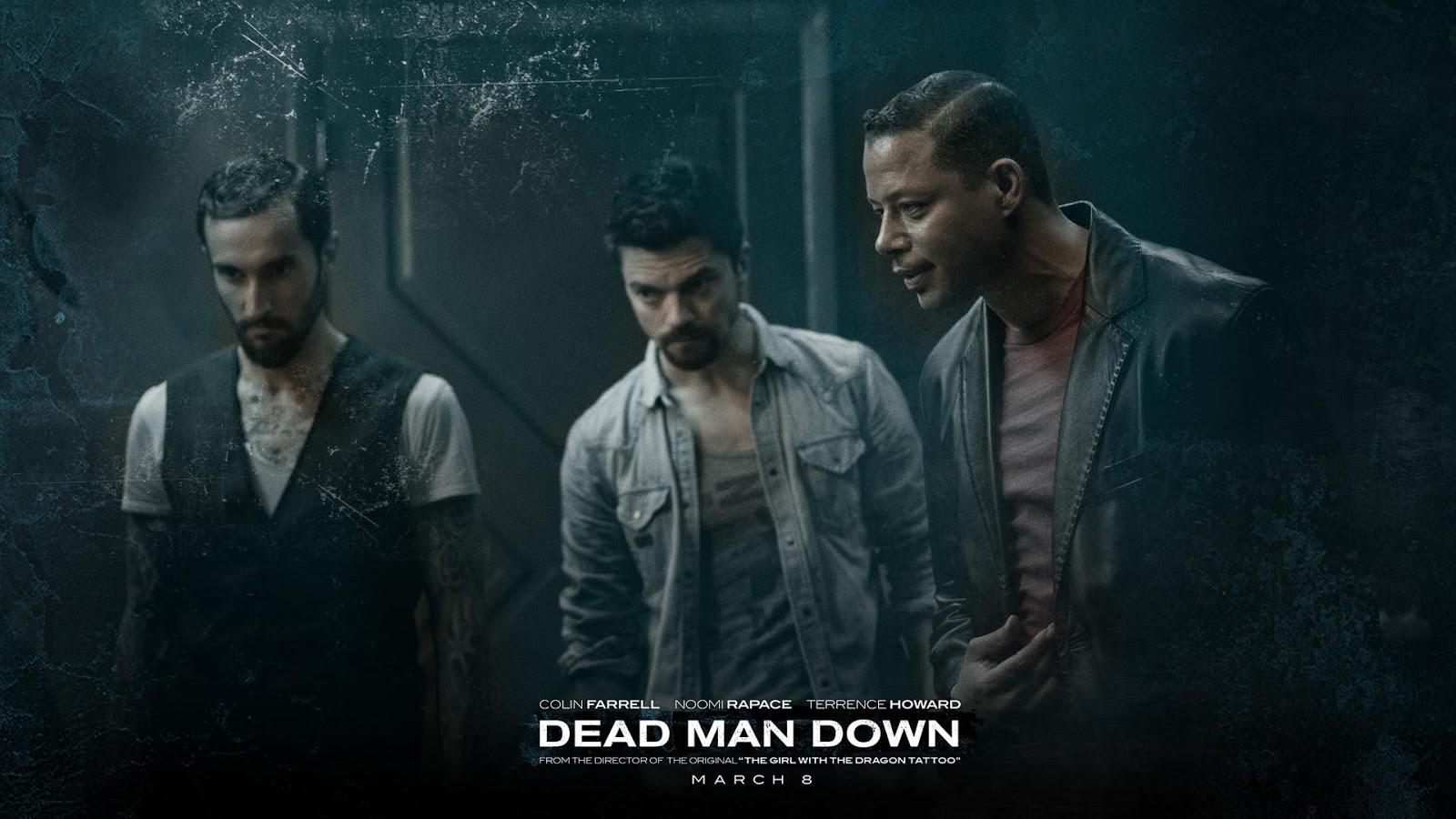 Dead Man Down Movie Wallpapers: Mega Film Recap: July, August & September